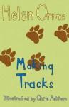 Making Tracks. Helen Orme - Helen Orme