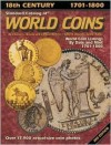 Standard Catalog of World Coins: 18th Century, 1701-1800 (3rd Edition) - Chester L. Krause, Clifford Mishler