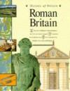 Roman Britain (History Of Britain) - Brenda Williams