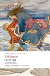 Peter Pan and Other Plays - J.M. Barrie