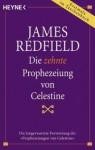 Die zehnte Prophezeiung von Celestine (Taschenbuch) - James Redfield