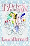 The Debt & the Doormat - Laura Barnard