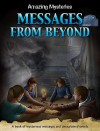 Messages from Beyond - Anne Rooney