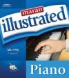 Maran Illustrated Piano - maranGraphics Development Group, MaranGraphis, Frank Horvat, Frank Horval