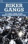 Biker Gangs - Walter Roberts