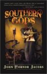 Southern Gods - John Hornor Jacobs