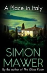 A Place in Italy - Simon Mawer