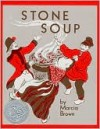 Stone Soup - Marcia Brown