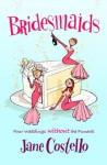 Bridesmaids - Jane Costello