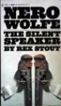 The Silent Speaker (Mass-market paperback) - Rex Stout
