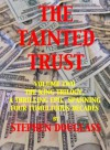 THE TAINTED TRUST (THE KING TRILOGY) - Stephen Douglass