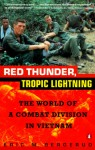 Red Thunder Tropic Lightning: The World of a Combat Division in Vietnam - Eric M. Bergerud