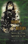 Bodies of Memory - Yoshikuni Igarashi