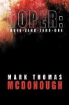 Roper: Three-Zero-Zero-One - Mark Thomas McDonough