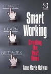 Smart Working: Creating the Next Wave - Barrie Hopson, Anne Marie McEwan