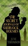 The Secret Journals of Sherlock Holmes - June Thomson