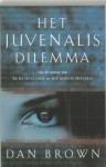 Het Juvenalis Dilemma - Dan Brown, Josephine Ruitenberg, Wouter van der Struys, The Beauty Archive