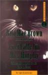 Zwei Fälle für Mrs. Murphy. Schade, daß du nicht tot bist. Ruhe in Fetzen. (Wish You Were Here/Rest In Pieces ( - Rita Mae Brown, Sneaky Pie Brown