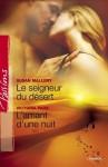 Le seigneur du désert - L'amant d'une nuit (Harlequin Passions): 44 - Susan Mallery, Victoria Pade