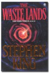 THE DARK TOWER III: THE WASTE LANDS [or mispelled as THE WASTELANDS] - Stephen King