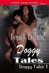 Doggy Tales (Doggy Tales, #1) - Tymber Dalton