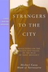 Strangers to the City (Voices from the Monastery) - Michael Casey