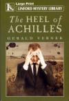 The Heel of Achilles - Gerald Verner