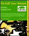 The Suse Linux Network [With Two CDROMs] - Fred Butzen, Christopher S. Hilton