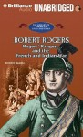 Robert Rogers: Rogers' Rangers and the French and Indian War - Jennifer Quasha, Benjamin Becker