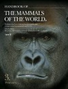 Handbook of the Mammals of the World: Primates v. 3 - Russell A Mittermeier, Anthony B. Rylands, Don E. Wilson, Stephen D. Nash