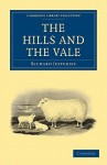 The Hills and the Vale - Richard Jefferies