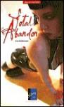 Total Abandon - Lia Anderssen