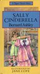 Sally Cinderella - Bernard Ashley