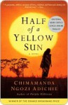Half of a Yellow Sun Half of a Yellow Sun - Chimamanda Ngozi Adichie
