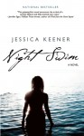 Night Swim - Jessica Keener