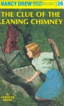 The clue of the leaning chimney - Carolyn Keene