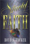 The Shield Of Faith - Boyd K. Packer