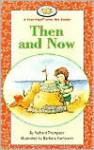 Then and Now - Richard Thompson, Hartmann Thompson, Barbara Hartmann