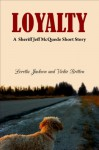 Loyalty - Loretta Jackson, Vickie Britton