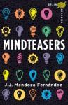 Brain Aerobics Mindteasers - J.J. Mendoza Fernandez