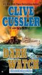 Dark Watch - Jack Du Brul, Clive Cussler