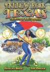 Yellow Rose of Texas: The Myth of Emily Morgan - Douglas Brode, Joe Orsak