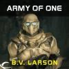 Army of One (Star Force, #4.5) - B.V. Larson, Mark Boyett