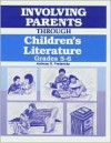 Involving Parents Through Children's Literature, Grades 5-6 - Anthony D. Fredericks