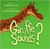 Giraffe Sounds? - Debbie Buttar, Christopher Davis