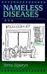 Nameless Diseases - Terra Ziporyn
