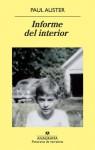 Informe del interior - Benito Gómez Ibáñez, Paul Auster