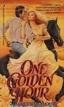 One Golden Hour - Maureen Reynolds