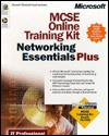 McSe Online Training Kit: Networking Essentials Plus : Exam 70-058 (It-Training Kits) - Microsoft Corporation
