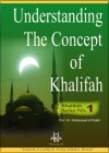 Understanding The Concept of Khalifah - Muhammad al-Mahdi